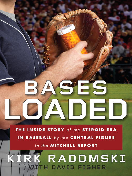 Title details for Bases Loaded by Kirk Radomski - Available
