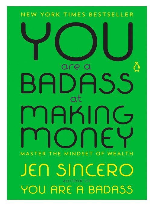 Title details for You Are a Badass at Making Money by Jen Sincero - Wait list