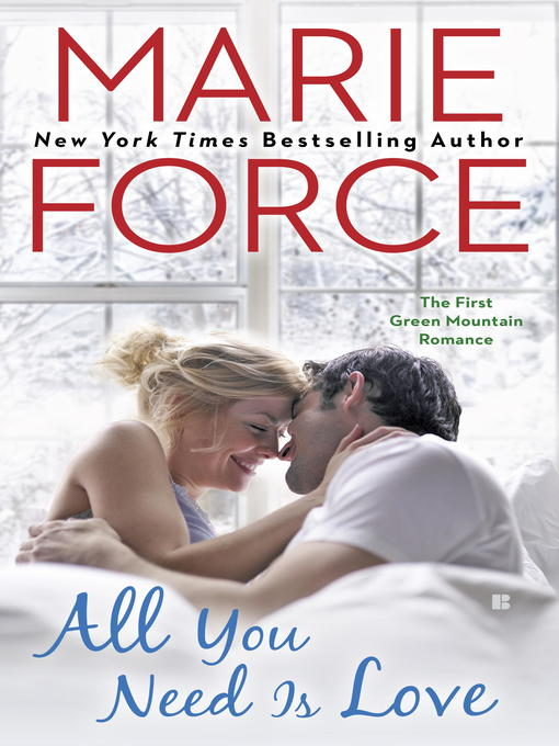 Title details for All You Need is Love by Marie Force - Wait list