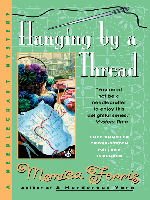 Title details for Hanging by a Thread by Monica Ferris - Available