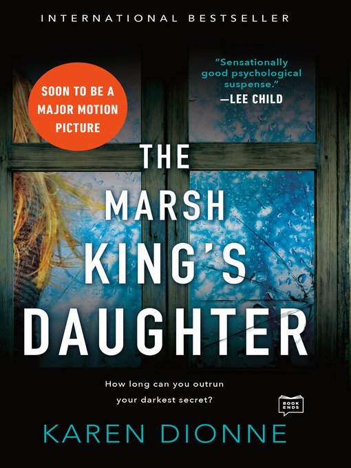 Title details for The Marsh King's Daughter by Karen Dionne - Wait list