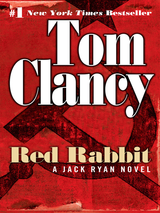 Title details for Red Rabbit by Tom Clancy - Wait list