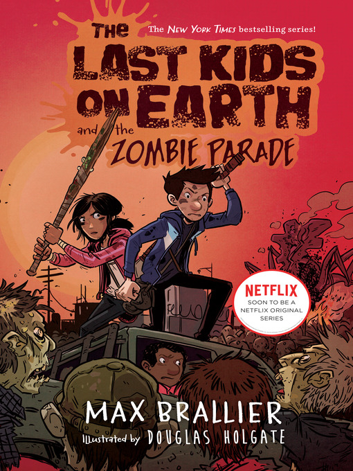 Title details for The Last Kids on Earth and the Zombie Parade by Max Brallier - Available