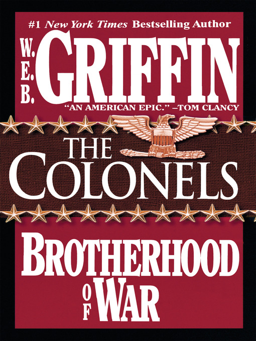 Title details for The Colonels by W.E.B. Griffin - Available
