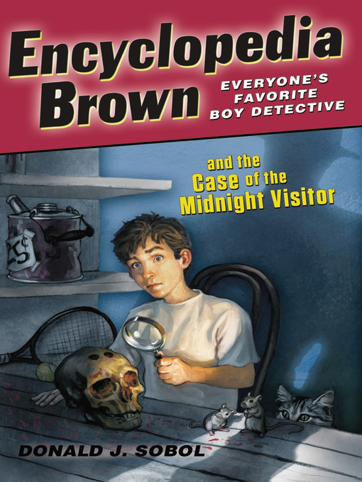 Title details for Encyclopedia Brown Midnight Visitor by Donald J. Sobol - Available