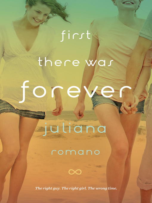 Title details for First There Was Forever by Juliana Romano - Available
