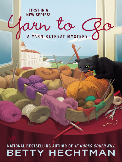 Title details for Yarn to Go by Betty Hechtman - Available