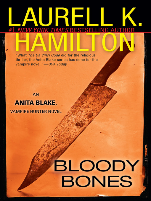 Title details for Bloody Bones by Laurell K. Hamilton - Available