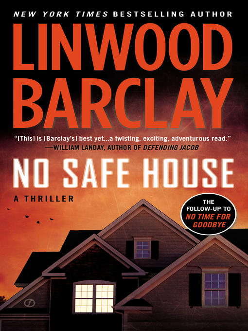 Title details for No Safe House by Linwood Barclay - Available