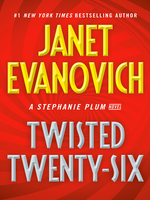 Title details for Twisted Twenty-Six by Janet Evanovich - Available