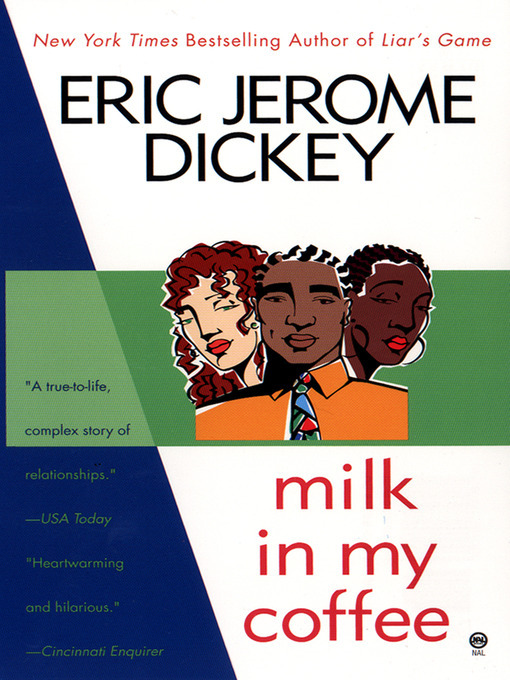 Title details for Milk in My Coffee by Eric Jerome Dickey - Available