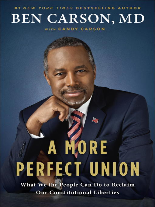 Title details for A More Perfect Union by Ben Carson, MD - Available