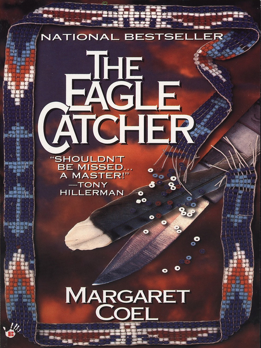 Title details for The Eagle Catcher by Margaret Coel - Available