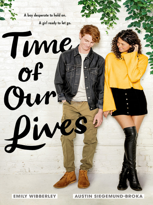 Title details for Time of Our Lives by Emily Wibberley - Wait list