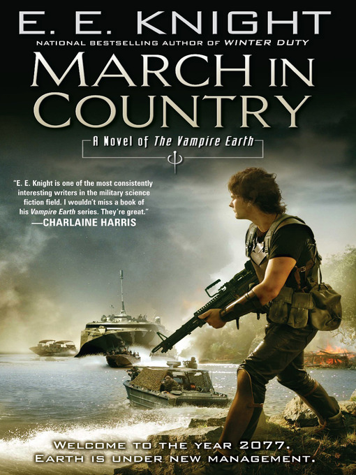 Title details for March in Country by E.E. Knight - Available