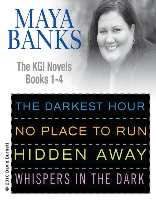 Title details for Maya Banks KGI Novels, Books 1-4 by Maya Banks - Wait list