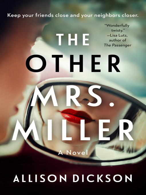 Title details for The Other Mrs. Miller by Allison Dickson - Wait list