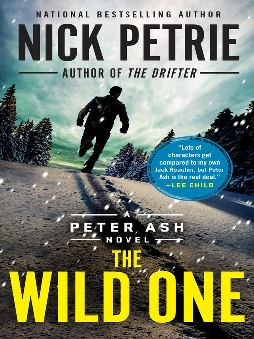 Title details for The Wild One by Nick Petrie - Wait list