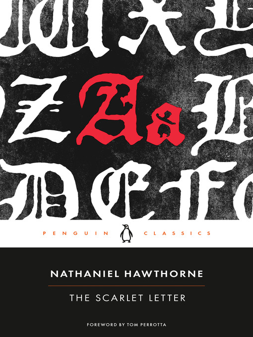 revenge in the scarlet letter by nathaniel hawthorne Nathaniel hawthorne's the scarlet letter is a famous tale of adultery and alienation set in 1850 don't miss the 11 most memorable quotes.