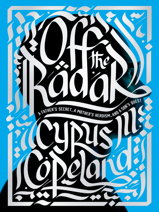 Title details for Off the Radar by Cyrus Copeland - Available