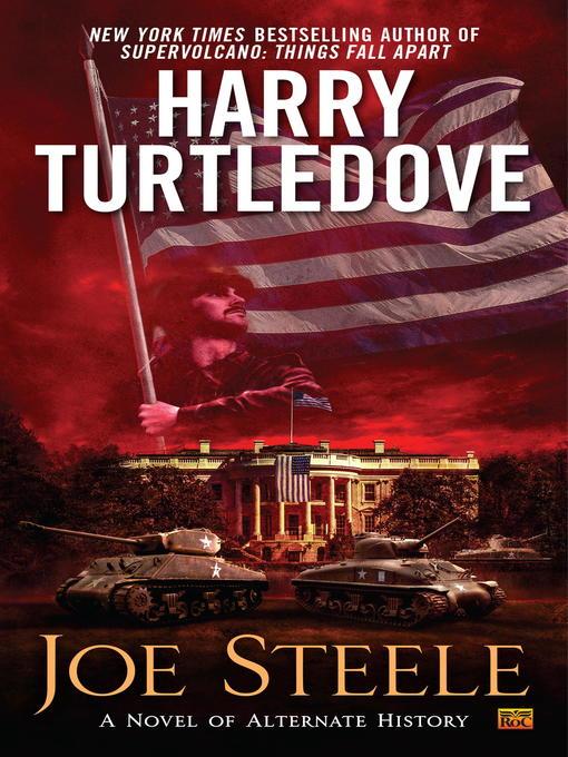 Title details for Joe Steele by Harry Turtledove - Wait list