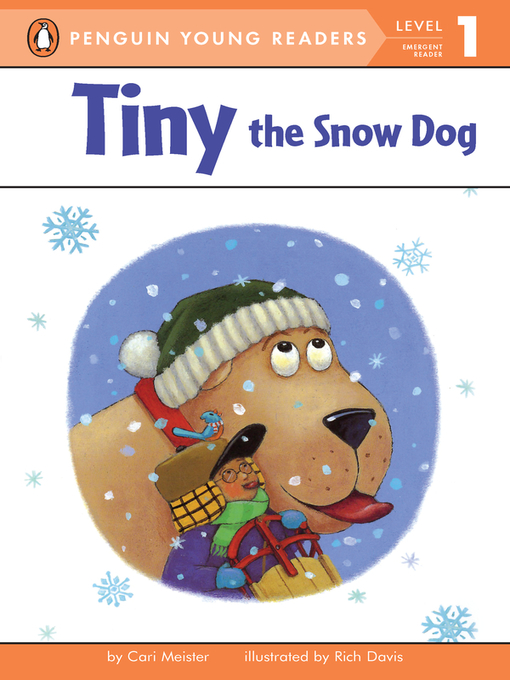 Title details for Tiny the Snow Dog by Cari Meister - Wait list