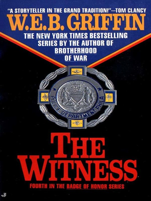 Title details for The Witness by W.E.B. Griffin - Wait list