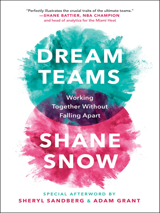 Title details for Dream Teams by Shane Snow - Wait list