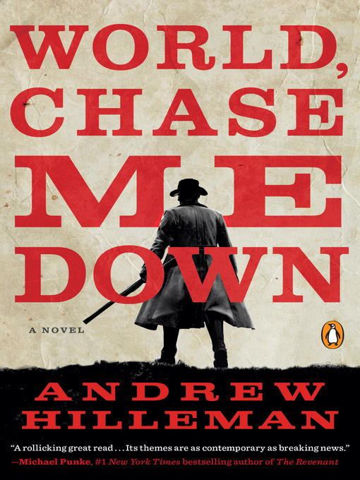 Title details for World, Chase Me Down by Andrew Hilleman - Wait list