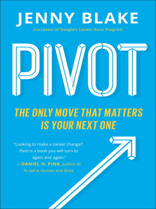 Title details for Pivot by Jenny Blake - Wait list