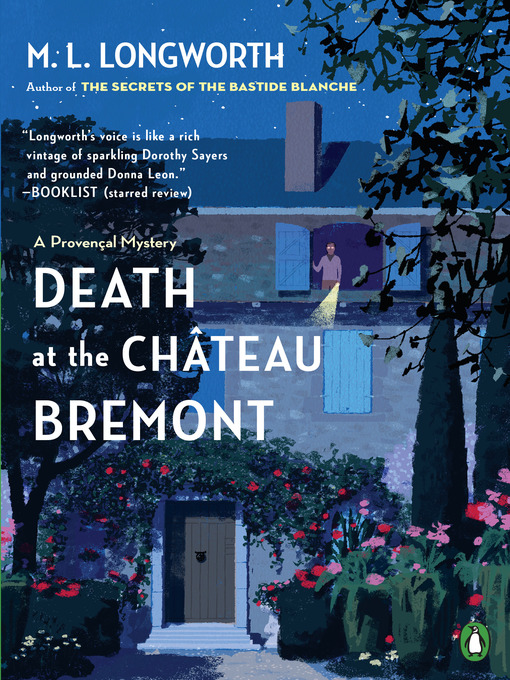 Title details for Death at the Chateau Bremont by M. L. Longworth - Available
