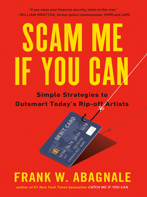 Title details for Scam Me If You Can by Frank Abagnale - Wait list
