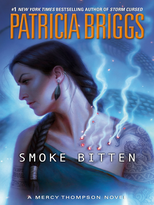 Title details for Smoke Bitten by Patricia Briggs - Available
