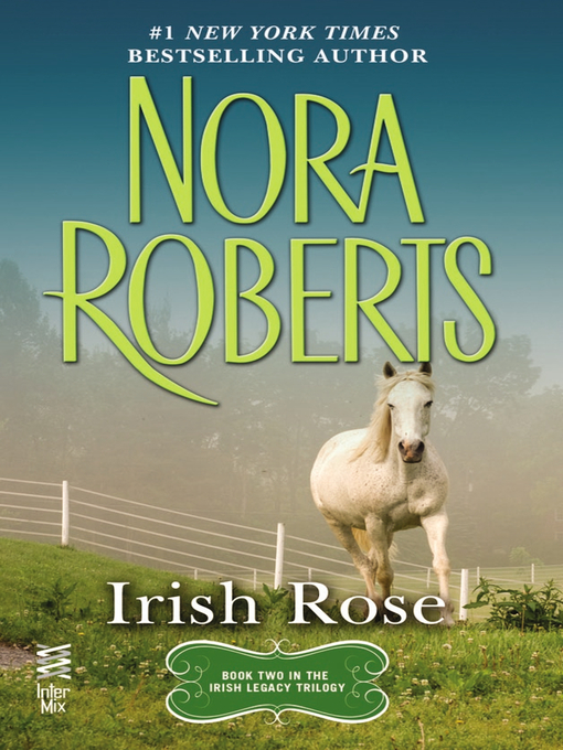 Title details for Irish Rose by Nora Roberts - Wait list