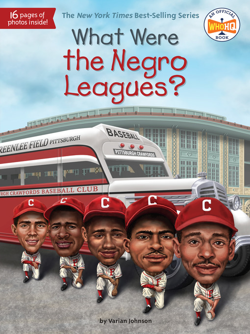 Title details for What Were the Negro Leagues? by Varian Johnson - Available
