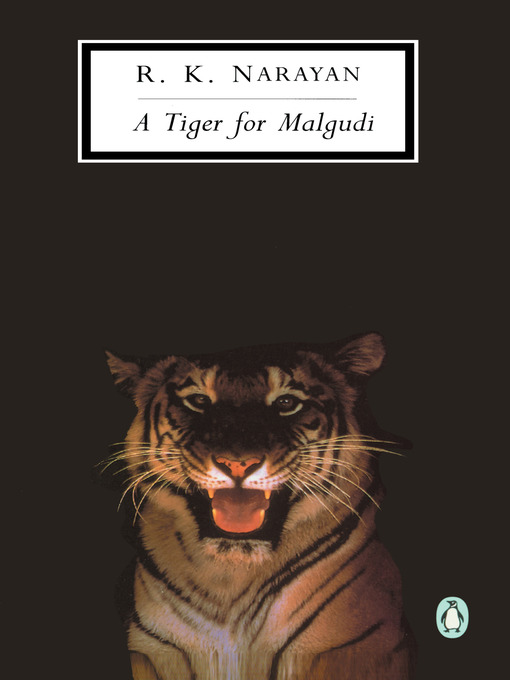 Title details for A Tiger for Malgudi by R. K. Narayan - Available