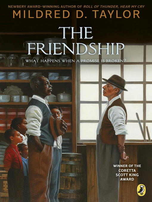 Title details for The Friendship by Mildred D. Taylor - Wait list
