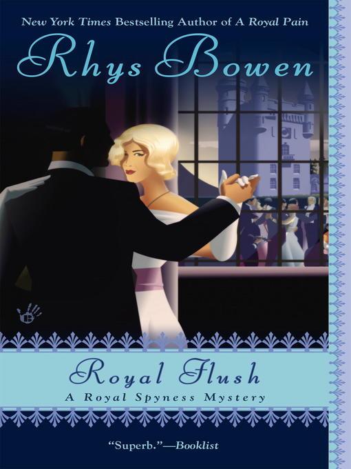 Title details for Royal Flush by Rhys Bowen - Wait list