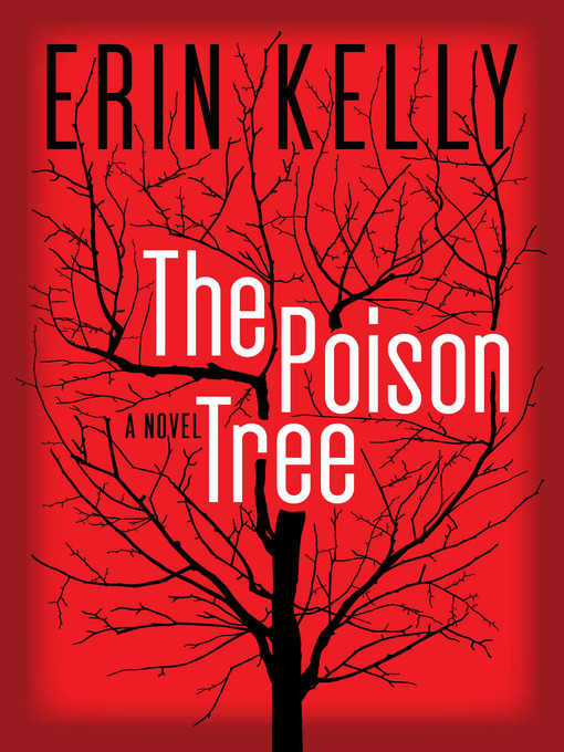 Title details for The Poison Tree by Erin Kelly - Available