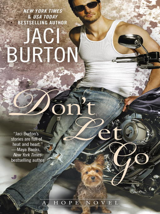 Title details for Don't Let Go by Jaci Burton - Available