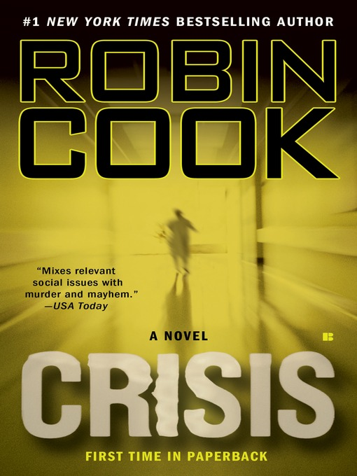 Title details for Crisis by Robin Cook - Available