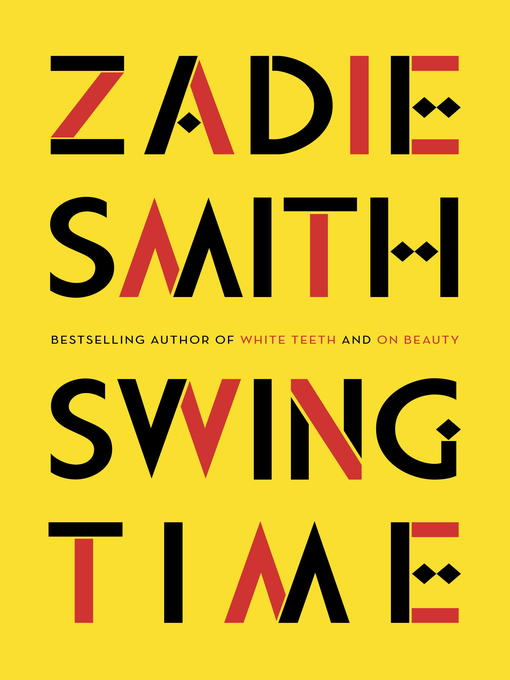Title details for Swing Time by Zadie Smith - Available