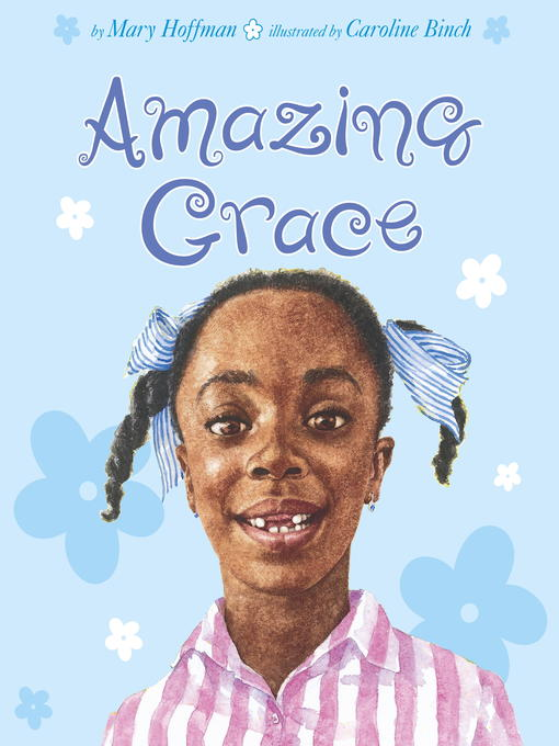 Title details for Amazing Grace by Mary Hoffman - Available