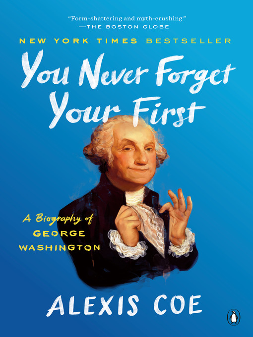 Title details for You Never Forget Your First by Alexis Coe - Wait list