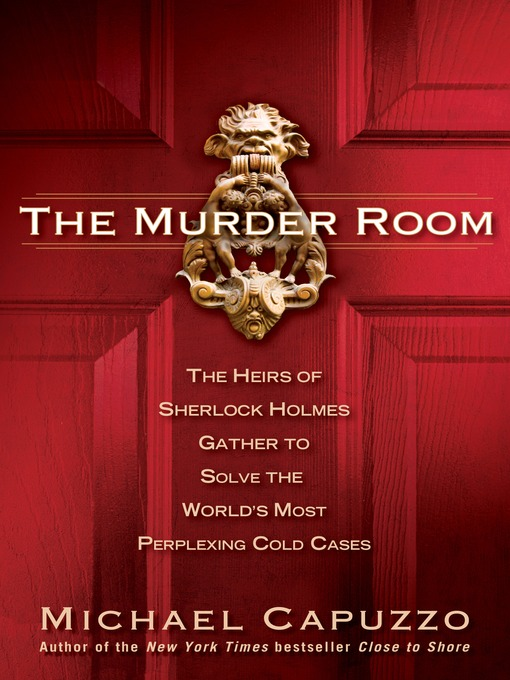 Title details for The Murder Room by Michael Capuzzo - Available