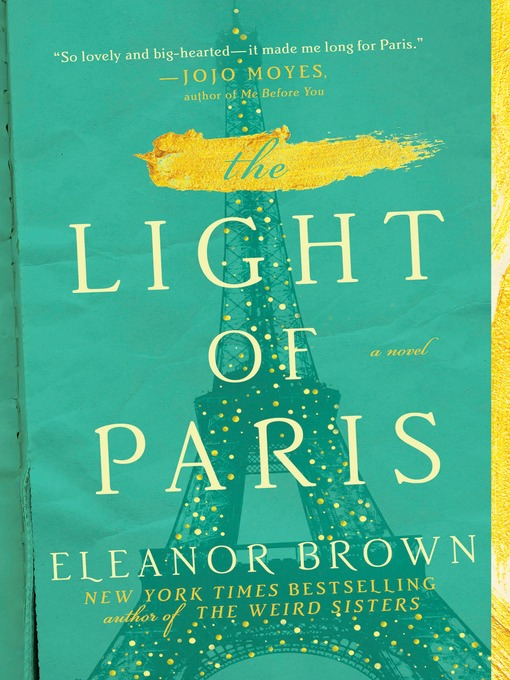 Title details for The Light of Paris by Eleanor Brown - Available