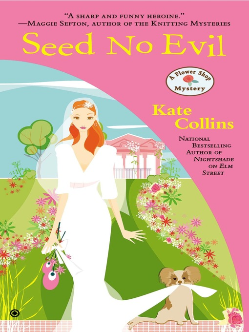 Title details for Seed No Evil by Kate Collins - Wait list
