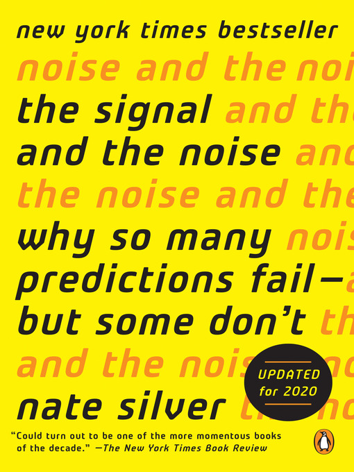 Title details for The Signal and the Noise by Nate Silver - Available