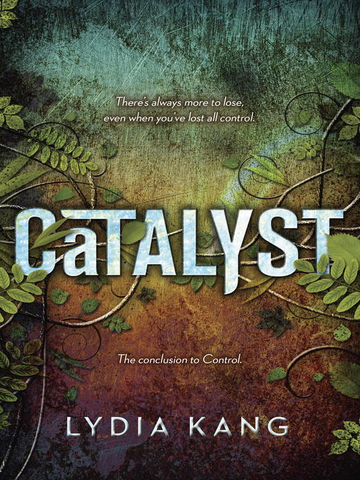 Title details for Catalyst by Lydia Kang - Available