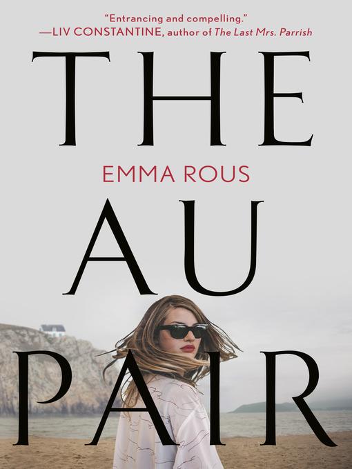 Title details for The Au Pair by Emma Rous - Wait list